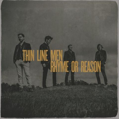 Thin Line Men - Rhyme or reason