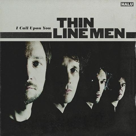 Thin Line Men - I call upon you