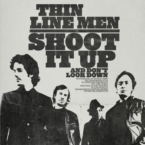 Thin Line Men - Shoot it up and don't look down